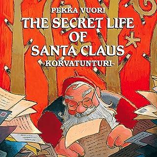 The Secret Life Of Santa Claus