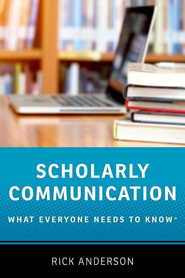 統計的この社交的Scholarly Communication: What Everyone Needs to Know? (English Edition)