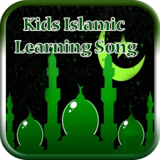 Kids Islamic Learning Song (Offline Audio)