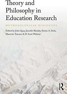 Theory and Philosophy in Education Research: Methodological Dialogues
