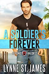 A Soldier's Forever (Beyond Valor Book 2) Kindle Edition