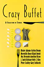 Crazy Buffet Club: A Collection of Stories