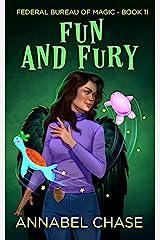 Fun and Fury (Federal Bureau of Magic Cozy Mystery Book 11) (English Edition) Format Kindle