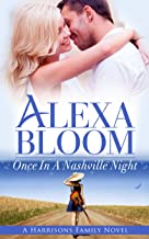 Once In A Nashville Night: Kindle Unlimited Free Books Romance (The Harrisons Book 3)