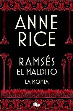 La momia / The Mummy (Ramsés El maldito) (Spanish Edition)