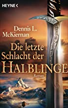 Die letzte Schlacht der Halblinge: Roman (German Edition)