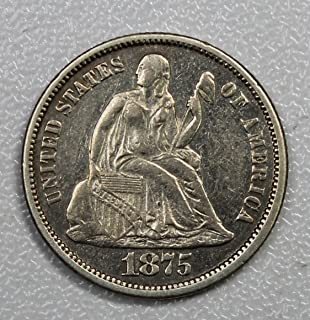 1875 P Seated Dime 10c About Uncirculated Details