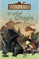 Mondragó 7. El árbol Dragón (Spanish Edition) Kindle Edition
