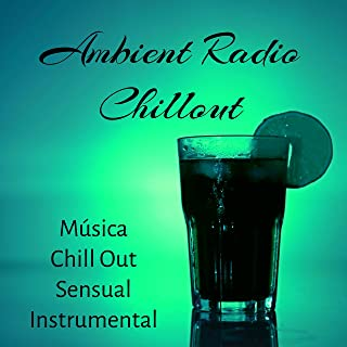 chillout ambient radio