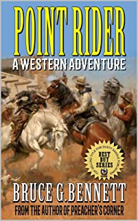 Point Rider: A Western Adventure From The Author of The Western