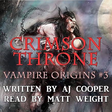 Crimson Throne (Vampire Origins Book 3)