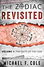 The Zodiac Revisited: The Facts of the Case