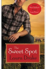The Sweet Spot (Sweet on a Cowboy Book 1) Kindle Edition