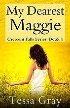 My Dearest Maggie (Crescent Falls Series Book 1)