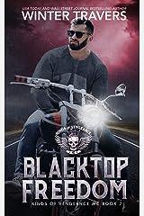 Blacktop Freedom (Kings of Vengeance MC Book 7) Kindle Edition