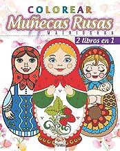 Colorear Muñecas Rusas – Matrioshka - 2 libros en 1: Libro para colorear para adultos (Mandalas) - Antiestrés - 2 libros en 1 (Spanish Edition)