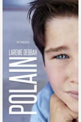 Polain: Un garçon au destin hors du commun Format Kindle