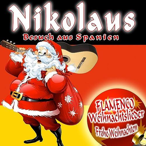 nikolaus besuch aus spanien flamenco weihnachtslieder. Black Bedroom Furniture Sets. Home Design Ideas