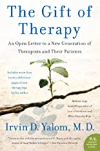 The Gift of Therapy: An Open Letter to a New Generation of Therapists and Their Patients (Covers may vary)