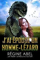 J'ai Épousé Un Homme-Lézard (Agence Prime) Format Kindle