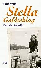 Stella Goldschlag: Eine wahre Geschichte (German Edition)