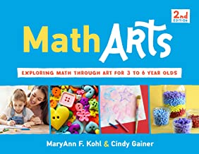 MathArts: Exploring Math Through Art for 3 to 6 Year Olds (Bright Ideas for Learning)