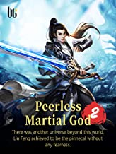 Peerless Martial God 2: Volume 17 (English Edition)