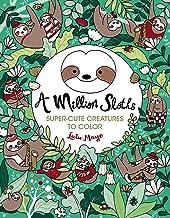 A Million Sloths (A Million Creatures to Color)