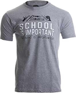 School is Important but Band is Importanter | Funny Marching Jazz Unisex T-Shirt-(Adult,L) Sport Grey