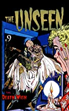 The Unseen: Issue Nine (The Unseen Reprint Book 9)