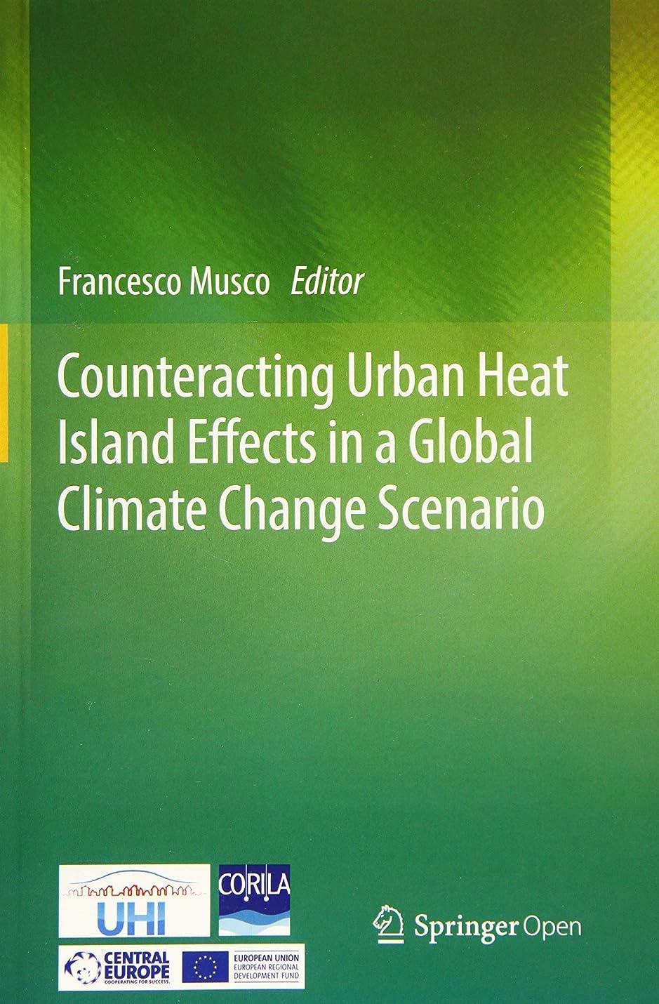ポータブル非常に怒っています不毛Counteracting Urban Heat Island Effects in a Global Climate Change Scenario