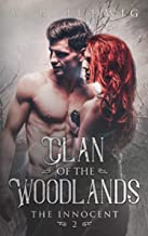 The Innocent (Clan of the Woodlands Book 2)