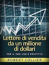 Lettere di vendita da un milione di dollari (Tradotto): Per il tuo uso e profitto (Italian Edition)