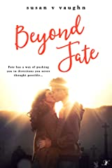 Beyond Fate Kindle Edition