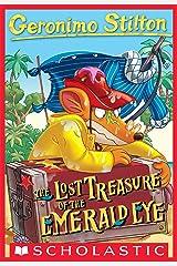 Geronimo Stilton #1: Lost Treasure of the Emerald Eye Kindle Edition