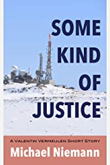 Some Kind of Justice Kindle Edition