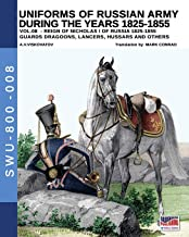 The 1799 campaign in Italy – Vol. 1: The armies of France,Austria, Russia & the first battles (Soldiers, Weapons and Unifo...