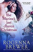 The Marine's Last Chance Christmas (Always Faithful Book 2)