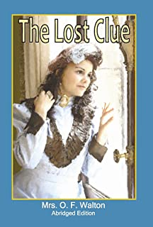 The Lost Clue: Abridged Edition