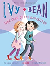 Best ivy and bean take care of the babysitter Reviews