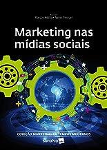 Marketing nas Mídias Sociais Sociais (Coleção Marketing em Tempos Modernos)