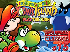 Clip: Super Mario World 2 Yoshi's Island Playthrough (SNES Classics 15)