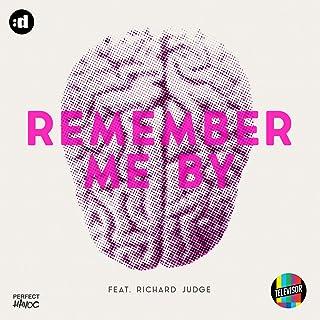 Remember Me By (Original Mix)