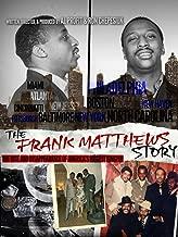 Best the frank matthews story Reviews