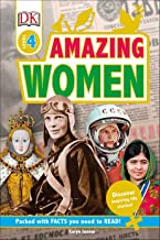 DK Readers L4: Amazing Women: Discover Inspiring Life Stories! (DK Readers Level 4)