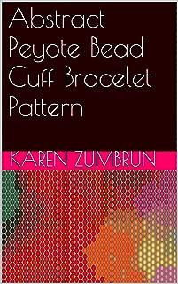 Abstract Peyote Bead Cuff Bracelet Pattern