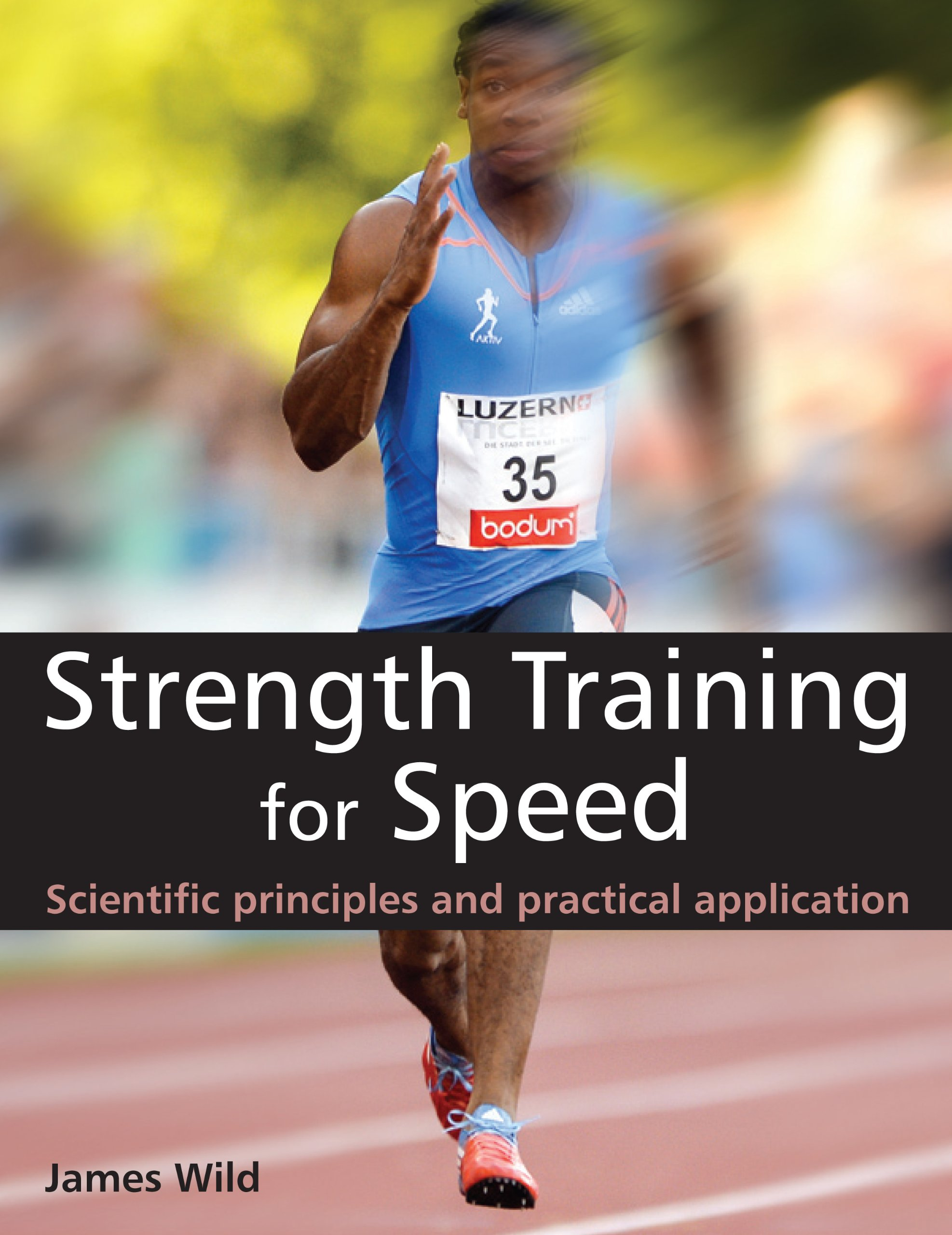 Download Wild, J: Strength Training for Speed