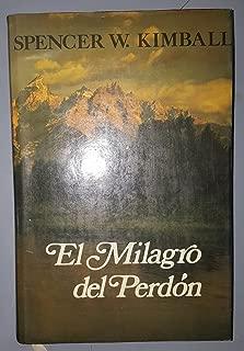 EL MILAGRO DEL PERDON  (The Miracle of Forgiveness - Spanish)