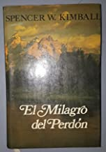 EL MILAGRO DEL PERDON  (The Miracle of Forgiveness - Spanish)