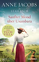 Sanfter Mond über Usambara: Roman (Die Afrika-Saga 2) (German Edition)